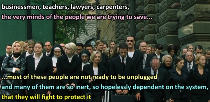 matrix-quote-people-are-not-ready-to-be-unplugged